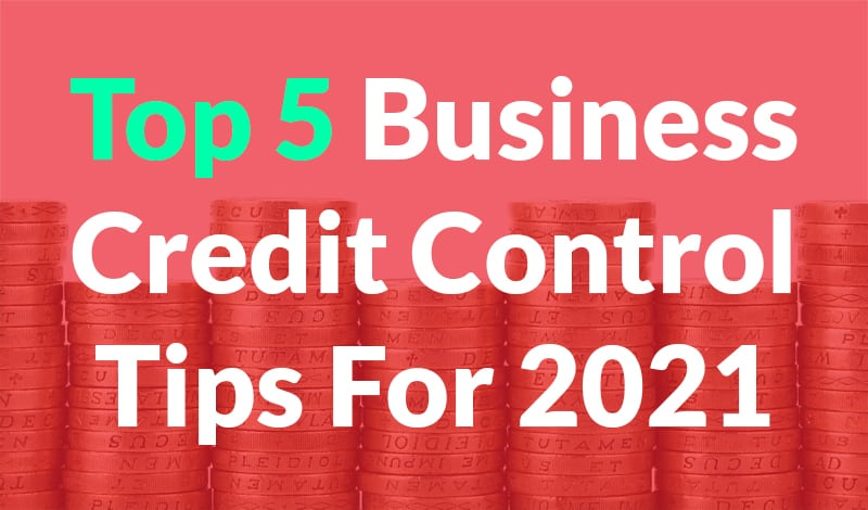 Business Credit Control Tips - 1